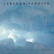 The World Is Getting Colder - Vinile LP di Lebanon Hanover