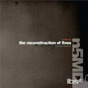 Reconstruction of Fives - CD Audio