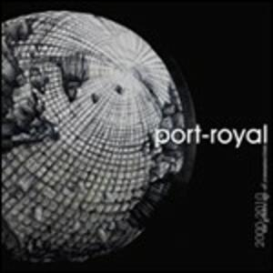 2000-2010. The Golden Age of Consumerism - CD Audio di Port Royal