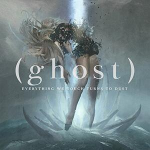 Everything We Touch Tur - CD Audio di Ghost