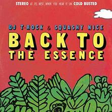 DJ T-Rock & Squashy Nice. Back to the Essence - Vinile LP di DJ T