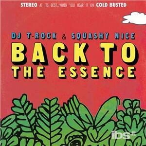 Rock & Squashy Nice - Back to the Essence - CD Audio di DJ T