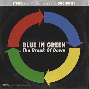 Break of Dawn - CD Audio di Blue in Green