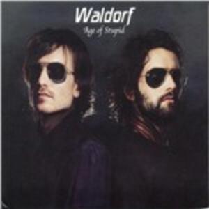 Age of Stupid - CD Audio di Waldorf