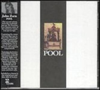 Pool - CD Audio di John Zorn