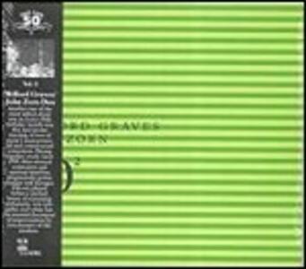 #2 - 50th Birthday Celebration - CD Audio di John Zorn,Milford Graves