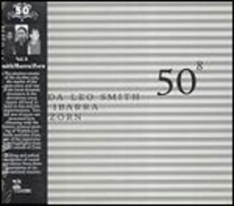 #8 - 50th Birthday Celebration - CD Audio di John Zorn,Wadada Leo Smith,Susie Ibarra