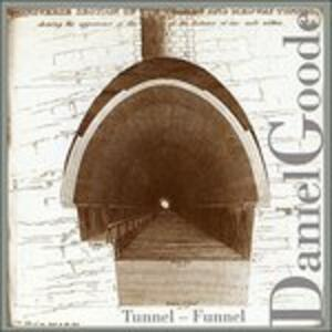 Tunnel - Funnel - CD Audio di Daniel Goode