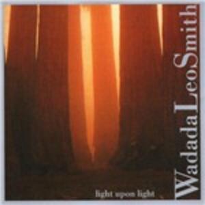 Light Upon Light - CD Audio di Wadada Leo Smith