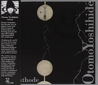 Cathode - CD Audio di Otomo Yoshihide