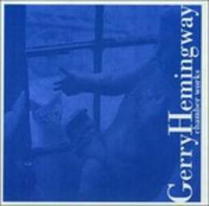 Chamber Works - CD Audio di Gerry Hemingway