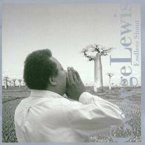 Endless Shout - CD Audio di George Lewis