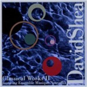 Classical Works II - CD Audio di David Shea