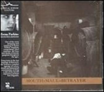 Mouth=maul=betrayer - CD Audio di Zeena Parkins