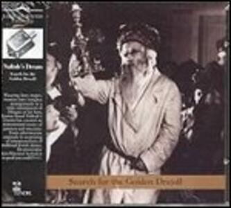 Search for the Golden Dreydl - CD Audio di Naftule's Dream