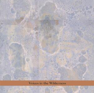 Voices in the Wilderness - CD Audio di John Zorn