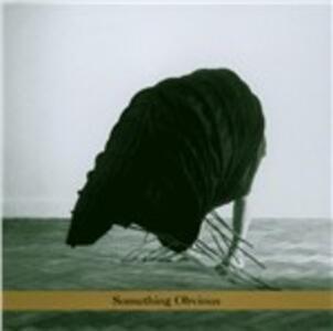Something Obvious - CD Audio di Zakarya