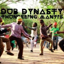 Thundering Mantis - Vinile LP di Dub Dynasty