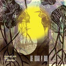 De mar y rio - Vinile LP di Canalón de Timbiquí