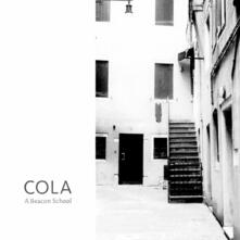 Cola - Vinile LP di A Beacon School
