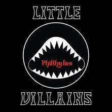 Philthy Lies (Coloured Vinyl) - Vinile LP di Little Villains