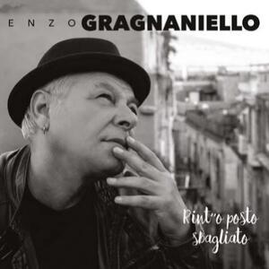 CD Rint' 'o posto sbagliato Enzo Gragnaniello