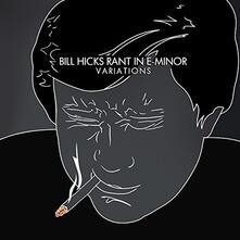 Rant In E-Minor... - Vinile LP di Bill Hicks