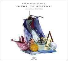 Irene of Boston - CD Audio di Francesco Cafiso