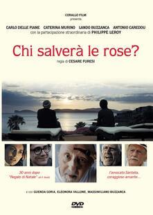 Chi salverà le rose? (DVD) di Cesare Furesi - DVD