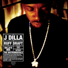 Ruff Draft. Instrumentals - Vinile LP di J Dilla