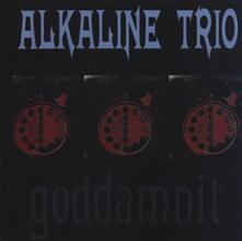 Goddamit (Limited Edition) - Vinile LP di Alkaline Trio