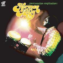 Percussion Explosion - Vinile LP di Life,Herman Kelly