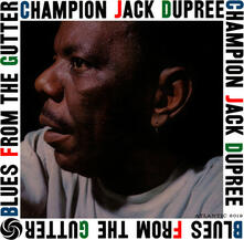 Blues from the Gutter - Vinile LP di Champion Jack Dupree
