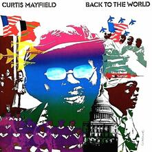 Back to the World (Limited Edition) - Vinile LP di Curtis Mayfield