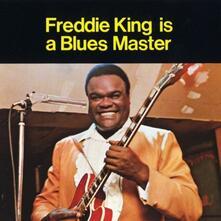 Freddie King Is a Bluesmaster - Vinile LP di Freddie King
