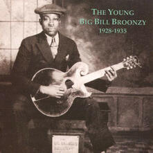 Young Bill Broonzy - Vinile LP di Big Bill Broonzy