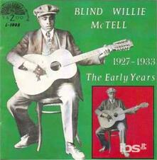 Early Years 1927-1933 - Vinile LP di Blind Willie McTell