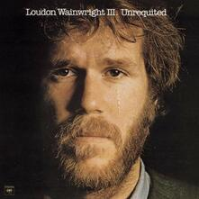 Unrequited - Vinile LP di Loudon Wainwright III