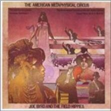 American Metaphysical Circus - Vinile LP di Joe Byrd,Field Hippies