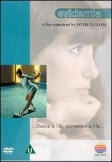 Sylvie Guillem. Evidentia. Cinque modi di filmare la danza di Sylvie Guillem - DVD