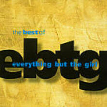 The Best of Everything but the Girl - CD Audio di Everything but the Girl