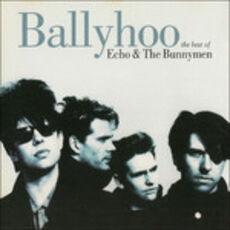 CD Ballyhoo-Best of Echo and the Bunnymen