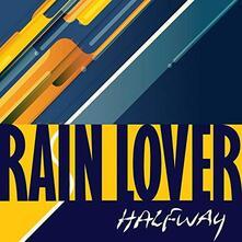 Rain Lover - Vinile LP di Halfway