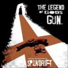 The Legend of God's Gun - Vinile LP di Spindrift