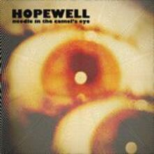 Needle In The Camel's Eye - Vinile 7'' di Hopewell