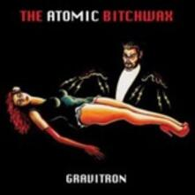 Gravitron (Limited Edition Picture Disc) - Vinile LP di Atomic Bitchwax