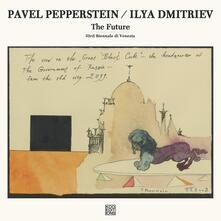 Future - Vinile LP di Ilya Dmitriev,Pavel Pepperstein