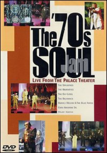 Film The '70s Soul Jam. Live from the Palace Theater