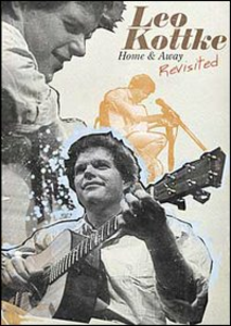 Film Leo Kottke. Home & Away Revisited