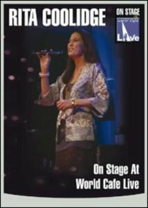 Rita Coolidge. On Stage At World Cafe Live - DVD